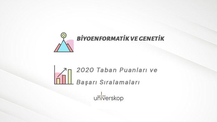 Biyoenformatik ve Genetik Taban Puanları ve Sıralamaları 2020