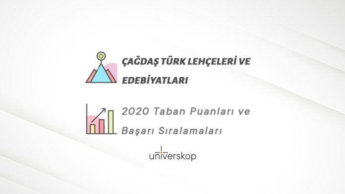 Çağdaş Türk Lehçeleri ve Edebiyatları Taban Puanları ve Sıralamaları 2020