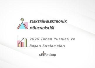 Elektrik-Elektronik Mühendisliği Taban Puanları ve Sıralamaları 2020