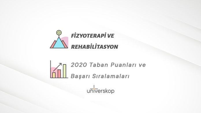 Fizyoterapi ve Rehabilitasyon Taban Puanları ve Sıralamaları 2020