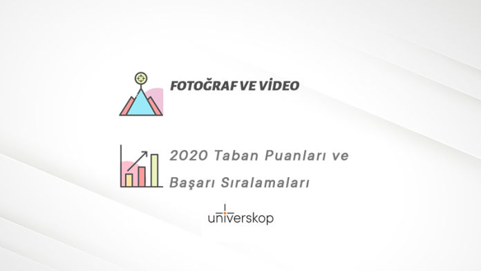 Fotoğraf ve Video Taban Puanları ve Sıralamaları 2020