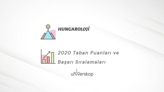 Hungaroloji Taban Puanları ve Sıralamaları 2020