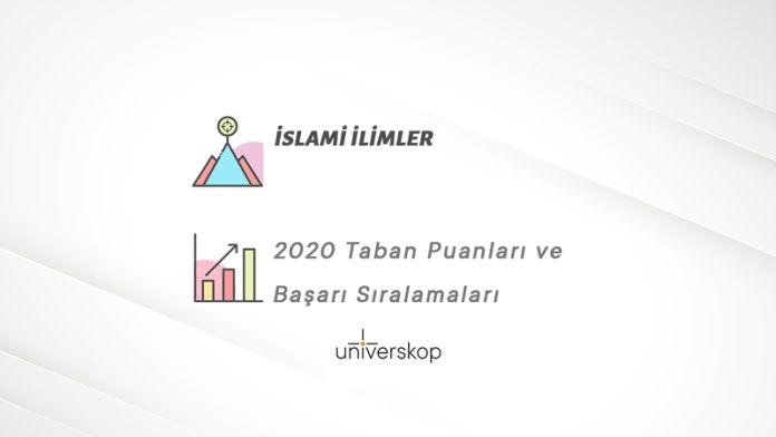 İslami İlimler Taban Puanları ve Sıralamaları 2020