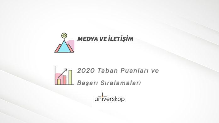 Medya ve İletişim Taban Puanları ve Sıralamaları 2020