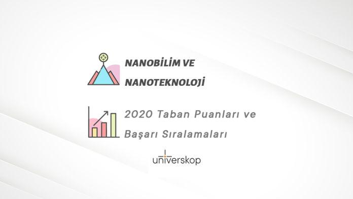 Nanobilim ve Nanoteknoloji Taban Puanları ve Sıralamaları 2020