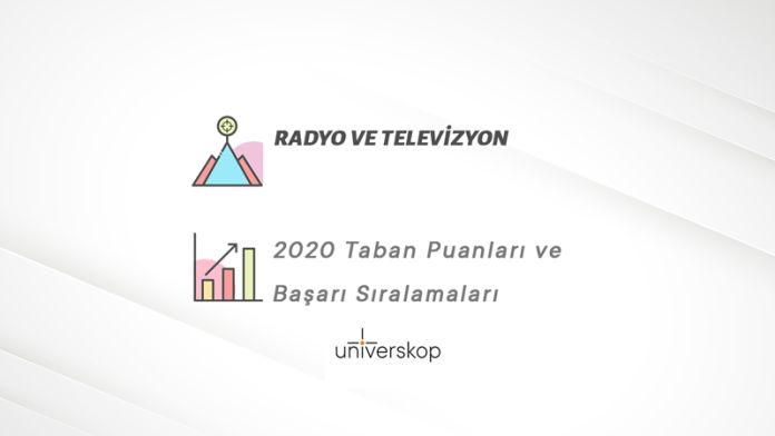 Radyo ve Televizyon Taban Puanları ve Sıralamaları 2020