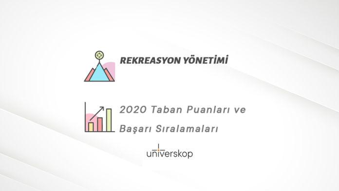 Rekreasyon Yönetimi Taban Puanları ve Sıralamaları 2020