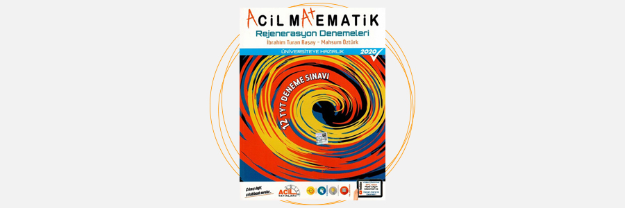 TYT Acil Matematik Rejenerasyon Denemeleri Acil Yayınları