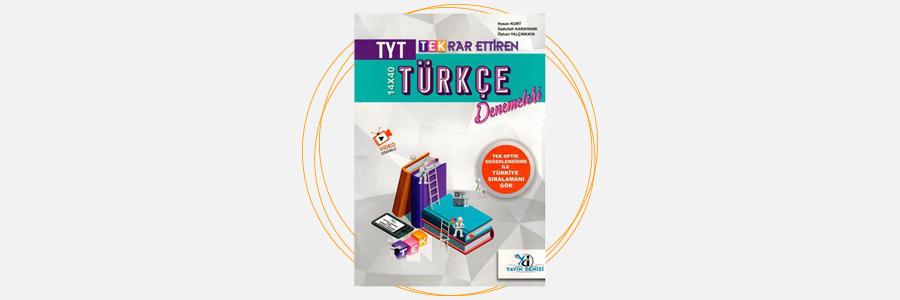 TYT Türkçe Tekrar Ettiren Denemeleri Yayın Denizi Yayınları 11