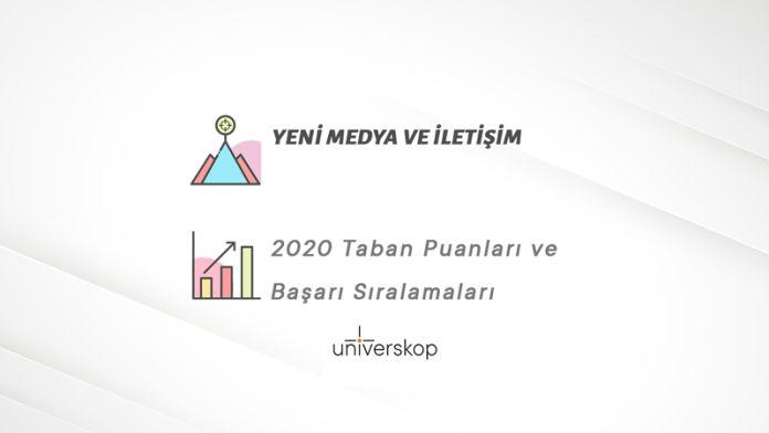 Yeni Medya ve İletişim Taban Puanları ve Sıralamaları 2020
