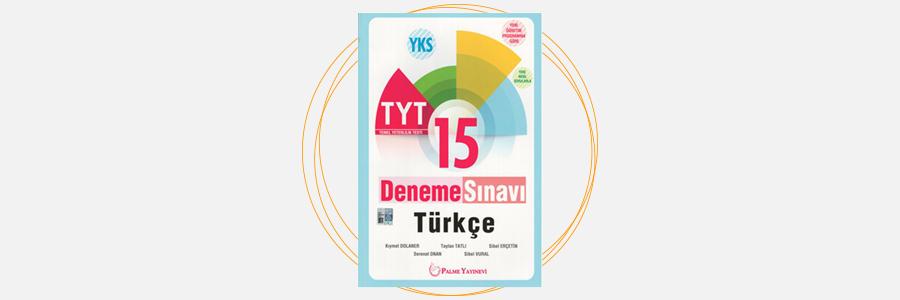 YKS TYT 1.Oturum Türkçe 15 Deneme Sınavı Palme Yayınevi 16