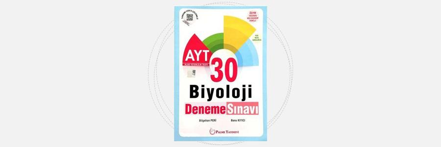 AYT Biyoloji 30 Deneme Sınavı Palme Yayınları 1