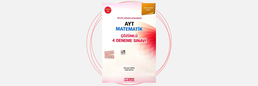 AYT Matematik 4 Deneme Sınavı Kırmızı Seri Esen Yayınları 13