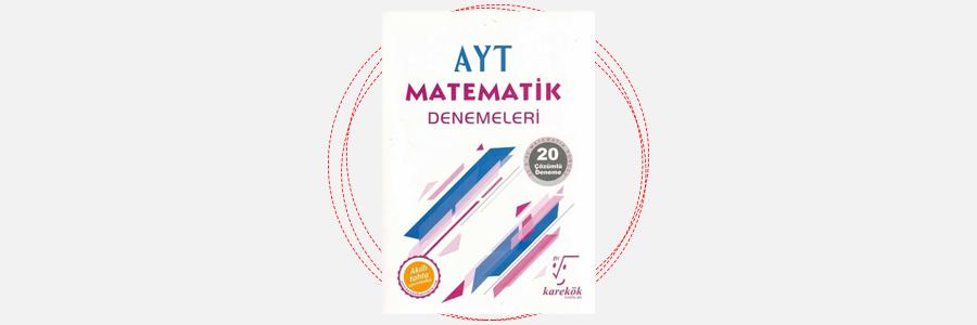 AYT Matematik Denemeleri Karekök Yayınları 1