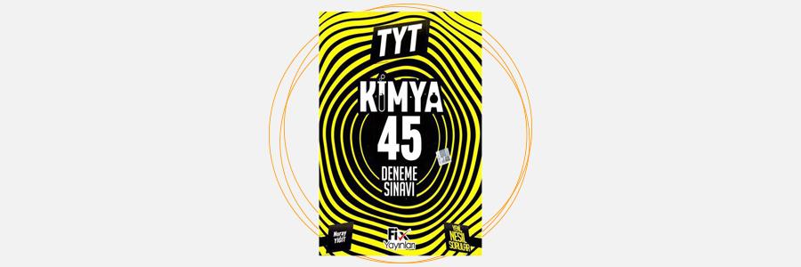 TYT Kimya 45'li Deneme Sınavı Fix Yayınları 13