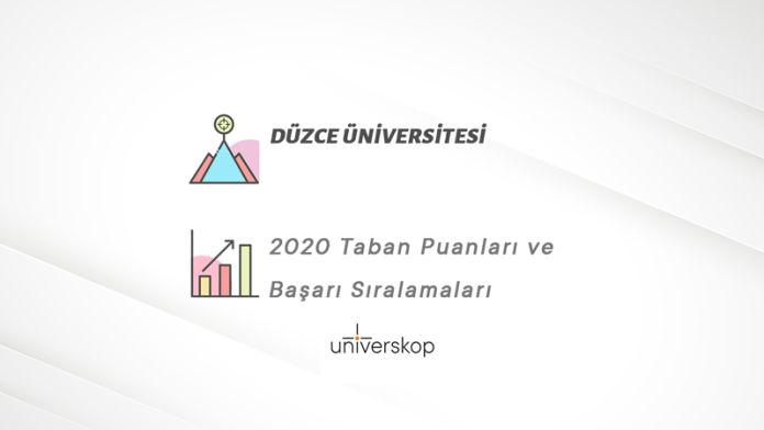 Düzce Üniversitesi Taban Puanları ve Sıralamaları 2020
