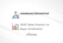 Fenerbahçe Üniversitesi Taban Puanları ve Sıralamaları 2020