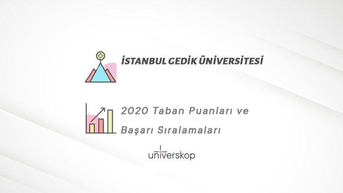 İstanbul Gedik Üniversitesi Taban Puanları ve Sıralamaları 2020