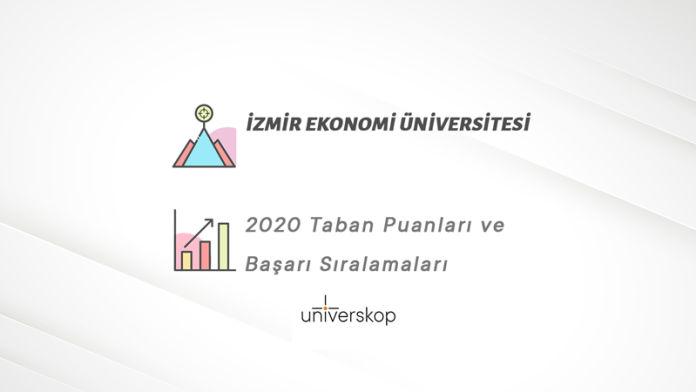 İzmir Ekonomi Üniversitesi Taban Puanları ve Sıralamaları 2020
