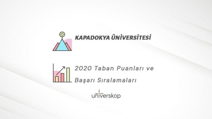 Kapadokya Üniversitesi Taban Puanları ve Sıralamaları 2020
