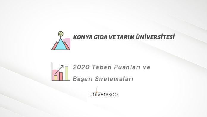 Konya Gıda Ve Tarım Üniversitesi Taban Puanları ve Sıralamaları 2020