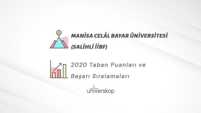 Manisa Celâl Bayar Üniversitesi (Salihli İİBF) Taban Puanları ve Sıralamaları 2020