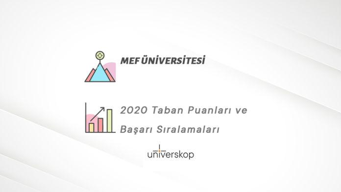 MEF Üniversitesi Taban Puanları ve Sıralamaları 2020