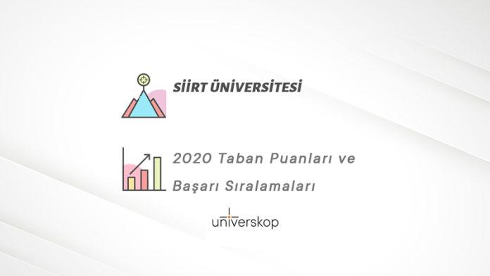Siirt Üniversitesi Taban Puanları ve Sıralamaları 2020