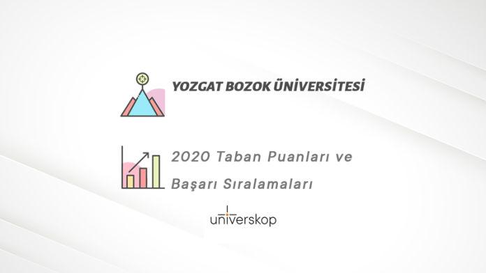 Yozgat Bozok Üniversitesi Taban Puanları ve Sıralamaları 2020