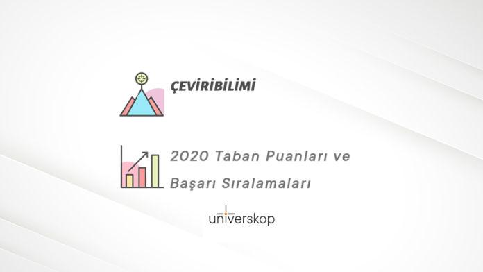 Çeviribilimi Taban Puanları ve Sıralamaları 2020