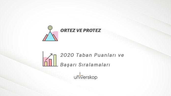 Ortez ve Protez Taban Puanları ve Sıralamaları 2020