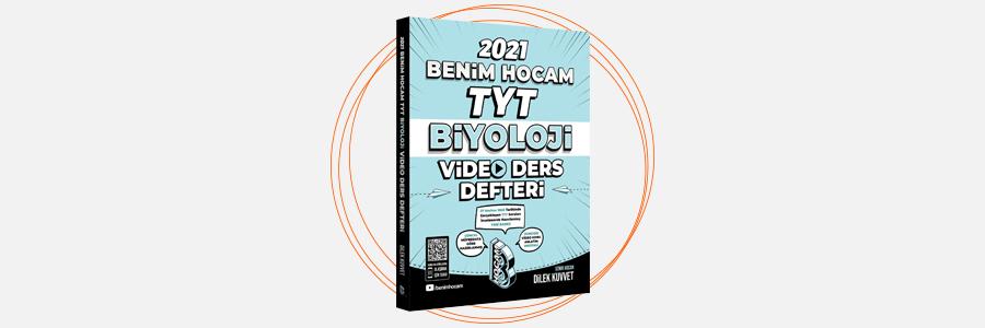 2021 TYT Biyoloji Video Ders Defteri Benim Hocam Yayınları 11