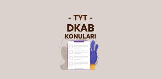 TYT DKAB Konuları